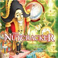 The Nutcracker by Regan, Patrick; Kuricheva, Natasha, 9781449455866