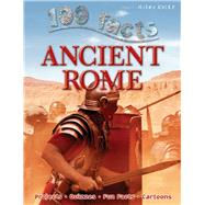 100 Facts - Ancient Rome by MacDonald, Fiona, 9781782095866