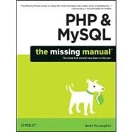 PHP and MySQL: the Missing Manual by McLaughlin, Brett, 9780596515867