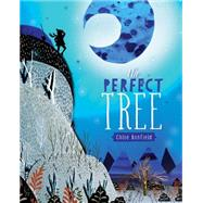The Perfect Tree by Bonfield, Chloe, 9780762455867