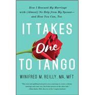 It Takes One to Tango by Reilly, Winifred M., 9781501125867