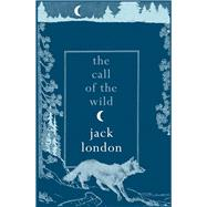 The Call of the Wild by London, Jack, 9781843915867