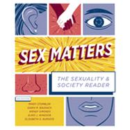 Sex Matters by Stombler, Mindy; Baunach, Dawn M.; Simonds, Wendy; Windsor, Elroi J.; Burgess, Elisabeth O., 9780393935868