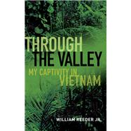 Through the Valley by Reader, William, Jr., 9781591145868