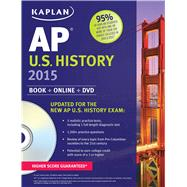 Kaplan AP U.S. History 2015 Book + Online + DVD by Dornbush, Krista, 9781618655868