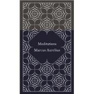 Meditations by Aurelius, Marcus; Hammond, Martin; Hammond, Martin; Clay, Diskin; Bickford-Smith, Coralie, 9780141395869