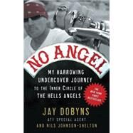 No Angel by DOBYNS, JAYJOHNSON-SHELTON, NILS, 9780307405869