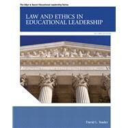 Law and Ethics in Educational Leadership by Stader, David L., 9780132685870