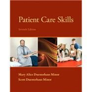 Patient Care Skills by Minor, Scott Duesterhaus; Minor, Mary Alice Duesterhaus, 9780133055870