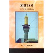 Shi'ism by Halm, Heinz, 9780231135870