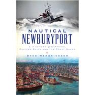 Nautical Newburyport by Hendrickson, Dyke, 9781467135870
