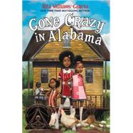 Gone Crazy in Alabama by Williams-Garcia, Rita, 9780062215871