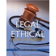 Legal & Ethical Issues in Nursing by GUIDO, 9780133355871