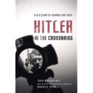 Hitler in the Crosshairs by Possley, Maurice, 9780310325871