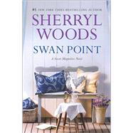 Swan Point by Woods, Sherryl, 9780778325871