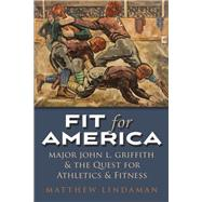 Fit for America by Lindaman, Matthew, 9780815635871