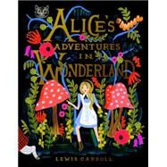 Alice's Adventures in Wonderland 150th Anniversary Edition 9780147515872N