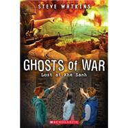 Ghosts of War #2: Lost at Khe Sanh by Watkins, Steve, 9780545665872