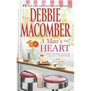 A Man's Heart The Way to a Man's Heart\Hasty Wedding by Macomber, Debbie, 9780778315872