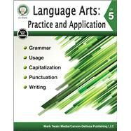 Language Arts Practice and Application, Grade 5 by Kerr, Bob; Cameron, Schyrlet; Craig, Carolyn; Dieterich, Mary, 9781622235872
