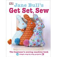 Jane Bull's Get Set, Sew by Bull, Jane, 9781465435873