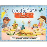 Doodle and Activity Placemats: With 36 Tear-out Doodle Placemats! by Carlton Publishing Group, 9781438005874