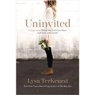 Uninvited by TerKeurst, Lysa, 9781400205875