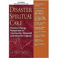 Disaster Spiritual Care by Roberts, Stephen B.; Ashley, Willard W. C., Sr., 9781594735875