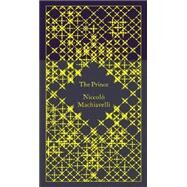 The Prince by Machiavelli, Niccolo; Parks, Tim; Parks, Tim; Bickford-Smith, Coralie, 9780141395876