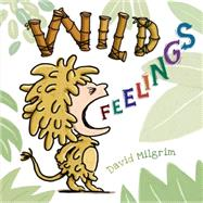 Wild Feelings by Milgrim, David, 9780805095876