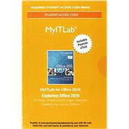 MyITLab with Pearson eText--Access Card--for Exploring Microsoft Office 2016 by Poatsy, Mary Anne; Mulbery, Keith; Krebs, Cynthia; Hogan, Lynn; Rutledge, Amy; Grauer, Robert; Cameron, Eric; Davidson, Jason; Lawson, Rebecca; Williams, Jerri; Lau, Linda, 9780134455877