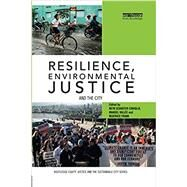 Resilience, Environmental Justice and the City by Caniglia; Beth Schaefer, 9781138315877