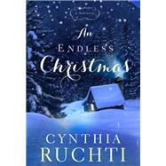 An Endless Christmas by Ruchti, Cynthia, 9781617955877
