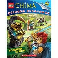 LEGO Legends of Chima: Scorpion Strike! (Sticker Storybook) by Unknown, 9780545605878