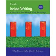 Inside Writing Form B, Spiral bound Version by Salomone, William; McDonald, Stephen; Japtok, Martin, 9781285445878