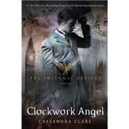 Clockwork Angel by Clare, Cassandra, 9781416975878