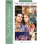 The Last Five Years: Movie Vocal Selections by Brown, Jason Robert (COP), 9781495015878