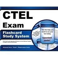 CTEL Exam Flashcard Study System : CTEL Test Practice Questions and Review for the California Teacher of English Learners Examination by Mometrix Media LLC, 9781609715878