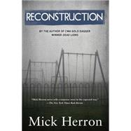 Reconstruction by Herron, Mick, 9781616955878
