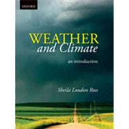 Weather and Climate: An Introduction by Ross, 9780195445879