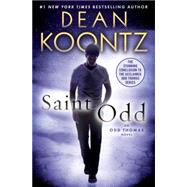 Saint Odd by KOONTZ, DEAN, 9780345545879