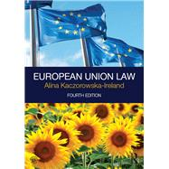 European Union Law by Kaczorowska-Ireland; Alina, 9781138845879