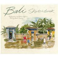 Bali Sketchbook by Byfield, Graham (ART); Darling, Diana, 9789814385879