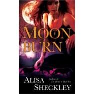Moonburn by Sheckley, Alisa, 9780345505880