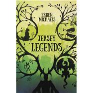 Jersey Legends by Michaels, Erren, 9780750965880