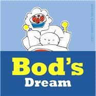 Bod's Dream by Cole, Michael; Cole, Joanna, 9781405275880
