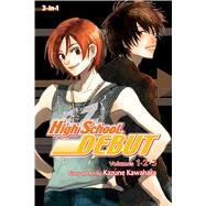 High School Debut (3-in-1 Edition), Vol. 1 Includes vols. 1, 2 & 3 by Kawahara, Kazune, 9781421565880