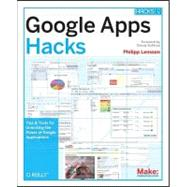 Google Apps Hacks by Lenssen, Philipp, 9780596515881