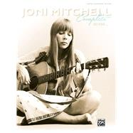 Joni Mitchell Complete So Far: Guitar Songbook Edition by Mitchell, Joni (COP), 9780739095881