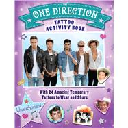 The One Direction Tattoo Activity Book: With 24 Amazing Tattoos to Wear and Share by Regan, Lisa, 9781438005881